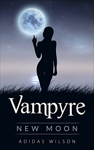 Vampyre: New Moon Now Available on Amazon